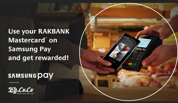 Samsung Pay is Now Available with RAKBANK Credit and Debit Cards